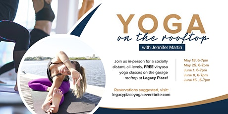 Free Yoga at Legacy Place: May 18, 25, June 1, 8, 15 tickets
