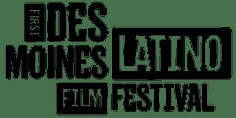 Des Moines Latino Film Festival - SATURDAY tickets