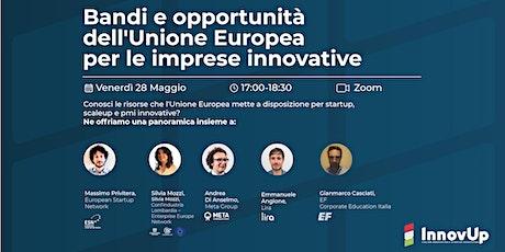 Bandi e opportunità dell'Unione Europea per le imprese innovative tickets