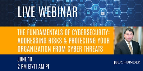 [Webinar] The Fundamentals of Cybersecurity: Protecting Your Organization tickets