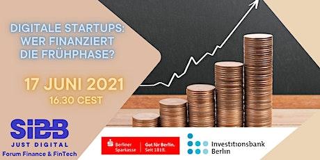 Digitale Startups: Wer finanziert die Frühphase? Tickets