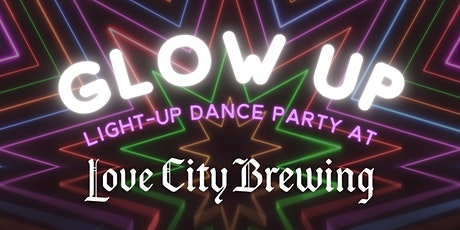 The GLOW UP: Light-up dance party! tickets
