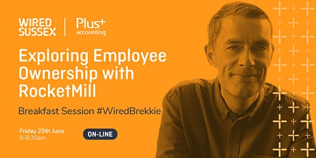 Breakfast Session | Exploring Employee Ownership with Rocketmill tickets