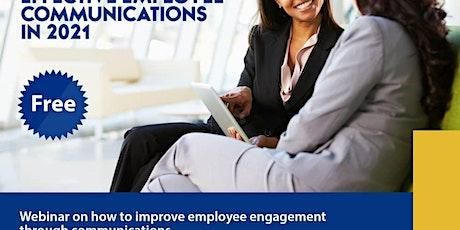 Webinar On Effective Employee Communications in 2021 tickets