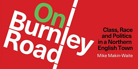 BOOK LAUNCH: On Burnley Road by Mike Makin-Waite tickets