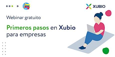 Webinar Col: Primeros pasos en Xubio -  Empresas tickets