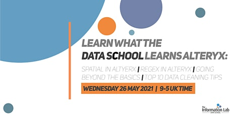 Virtual - Learn what the Data School learns May 2021 (Alteryx) tickets