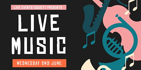 Live Event's Society Presents: Live Music tickets