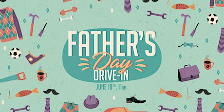 Father's Day Drive-In Service tickets