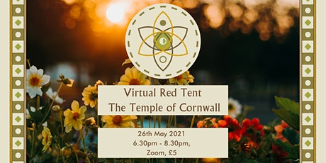 Virtual Red Tent - Full Flower Moon Gathering - The Temple of Cornwall tickets