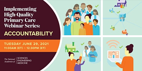 Implementing High-Quality Primary Care Webinar Series: Accountability tickets