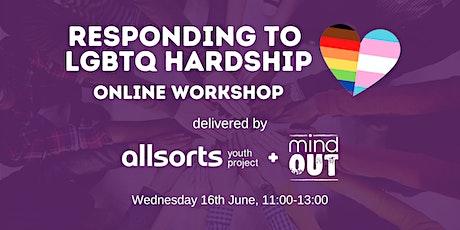 Responding to LGBTQ Hardship - Online Workshop tickets