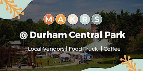 MAKRS @ Durham Central Park tickets