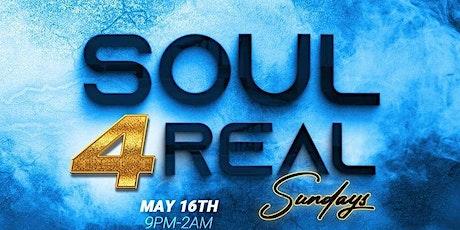 Soul 4 Real Sundays (Ladies Night) tickets