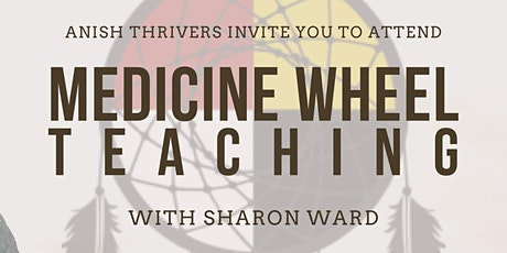 Anish Thriver's:  Medicine Wheel Teaching tickets