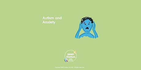 Autism and  Anxiety - Staff Meeting Session tickets