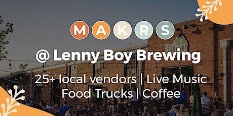 MAKRS FEST @ Lenny Boy Brewing tickets