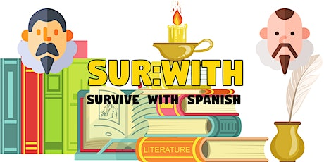 Survive with Spanish - Literature in Spanish Culture tickets