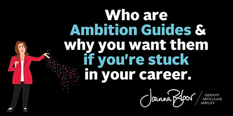 Who are Ambition Guides & why you want them if you're stuck in your career. tickets