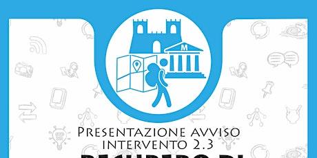 Bando per ristrutturazione attrattori turistici - Incontro informativo biglietti