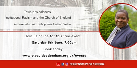 Toward Wholeness: Institutional Racism and the Church of England tickets