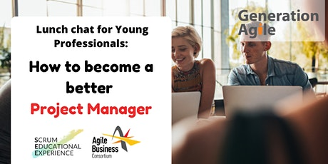 Lunch chat for Young Professionals: How to become a better Project Manager tickets