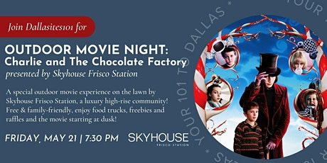 Outdoor Movie Night: Charlie and The Chocolate Factory tickets
