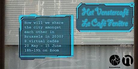 Le Café Fenêtre │ Het Venster Café │ The Window Café tickets