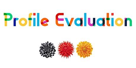Profile Evaluation tickets