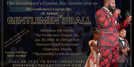 The 5th Annual Gentlemen's  Ball tickets