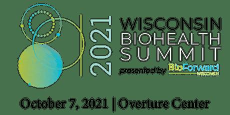 Wisconsin Biohealth Summit 2021 - Presented by BioForward tickets