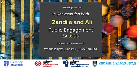 In Conversation with... Zandile and Ali: Public Engagement, ZA to DD tickets
