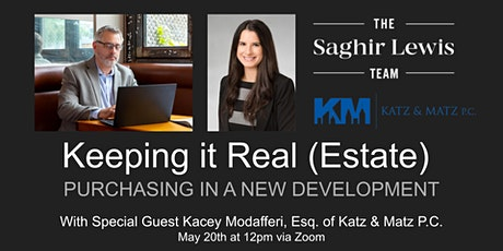 Keeping it Real (Estate): Purchasing In A New Development tickets