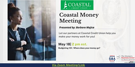 Coastal Money Meeting - Budgeting 101 tickets