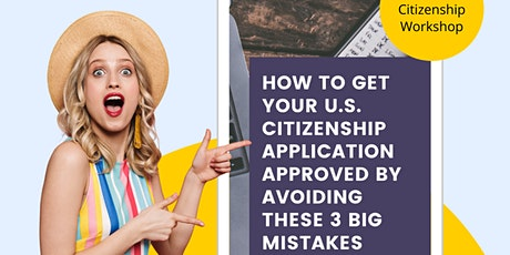 FREE TRAINING: How to Avoid Errors on your Citizenship Application tickets