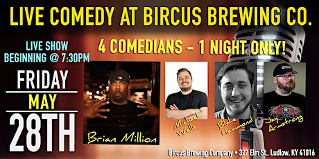 Live Comedy at Bircus Brewing Co. tickets