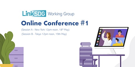 LinkSDG Working Group Online Conference #1 tickets