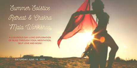 Summer Solstice Retreat & Chakra Mala Workshop tickets