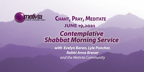Month of Sivan- Contemplative Shabbat Morning Service tickets