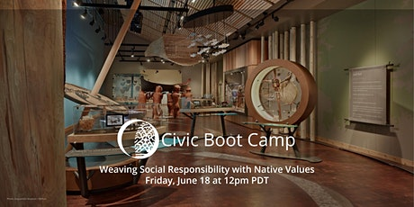 Civic Boot Camp: Weaving Social Responsibility with Native Values tickets