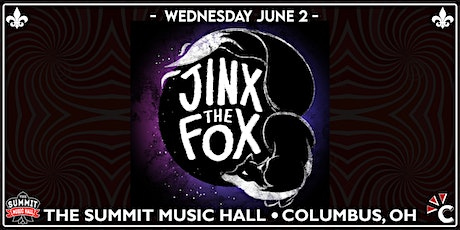JINX THE FOX at The Summit Music Hall - Wednesday June 2 tickets