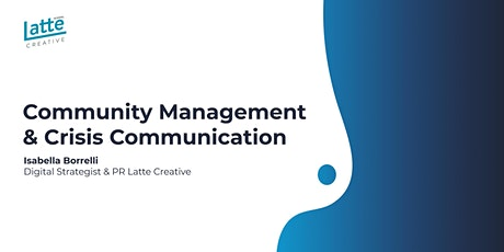 Community Management & Crisis Communication tickets