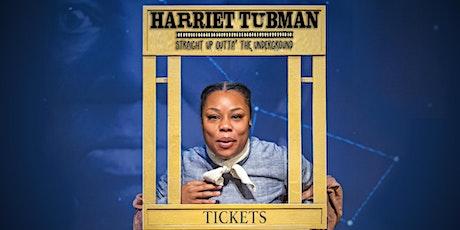 Harriet Tubman: Straight Outta' The Underground at The Summit Hotel tickets