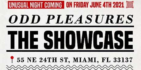 Odd Pleasures: The Showcase tickets