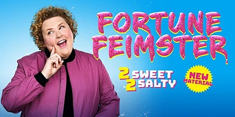 Fortune Feimster - 2 Sweet 2 Salty tickets