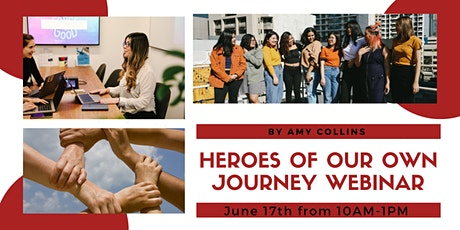 Heroes of Our Own Journey Webinar by Amy Collins tickets