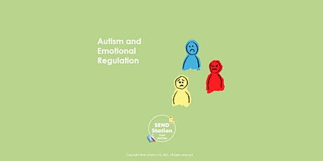 Autism and Emotional Regulation - Staff Meeting Session tickets