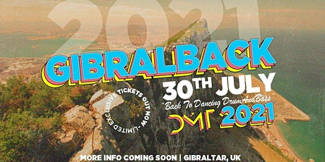 GIBRALBACK: A Covidless Summer Tale tickets