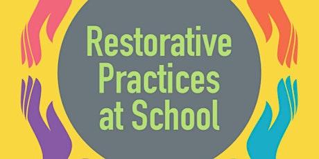 Restorative Practices Overview Session 2 biglietti