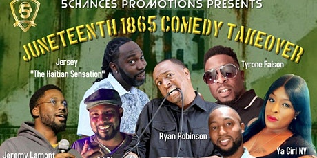 """5 Chances Presents """"Juneteenth 1865 Comedy Takeover"""" tickets"""